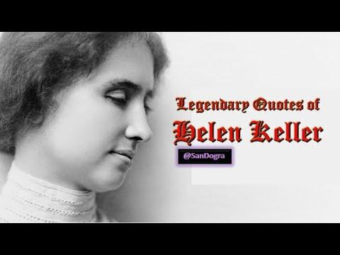 #Legendary #Quotes of #HelenKeller   ((#Q))uotes - Helen Keller