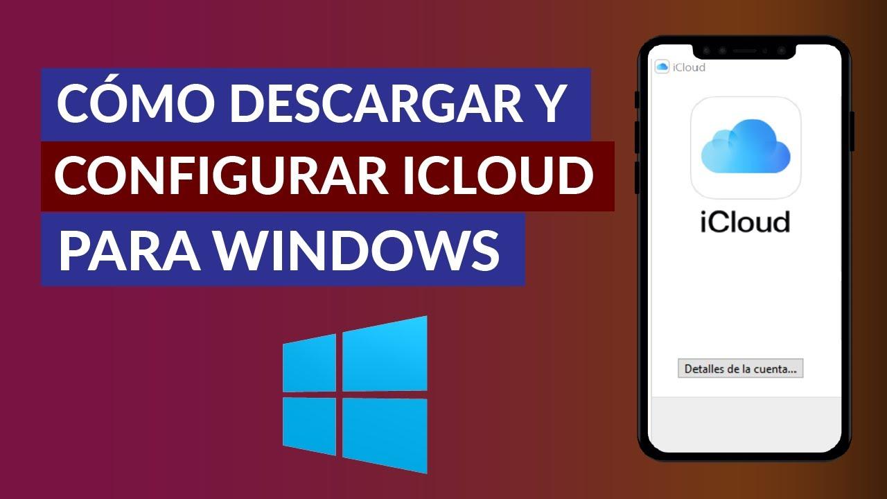Cómo Descargar Configurar y Usar iCloud para Windows - Fotos & Drive