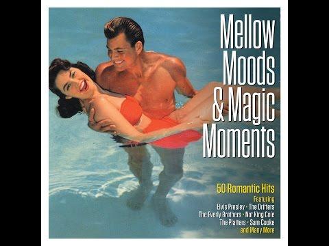 Various Artists - Mellow Moods & Magic Moments (Not Now Music) [Full Album]