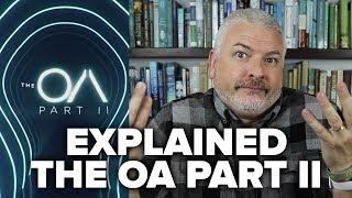 The OA Season 2 EXPLAINED