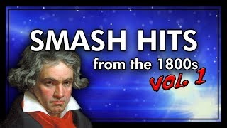 10 SMASH HITS from the 1800s Vol. 1