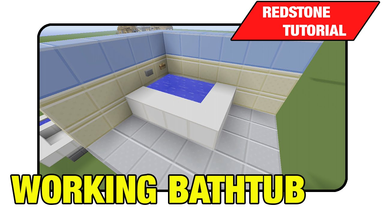 how to make a working bathtub in minecraft