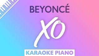 Beyoncé - XO (Karaoke Piano)