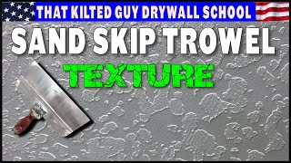 How to Skip Trowel Texture Drywall, with Sand