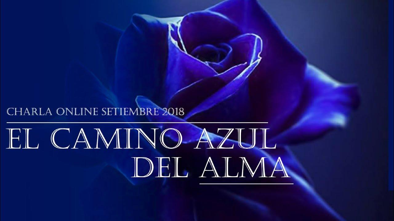 El Camino Azul del Alma - Taller Setiembre 2018 - El Ser Uno