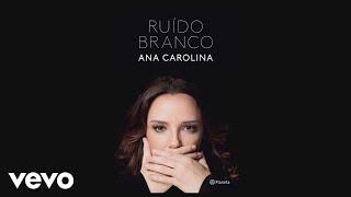 Ana Carolina - Som (Ruído Branco) [Lyric Video]