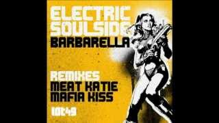 Electric Soulside -Barbarella -Meat Katie Remix - LOT49