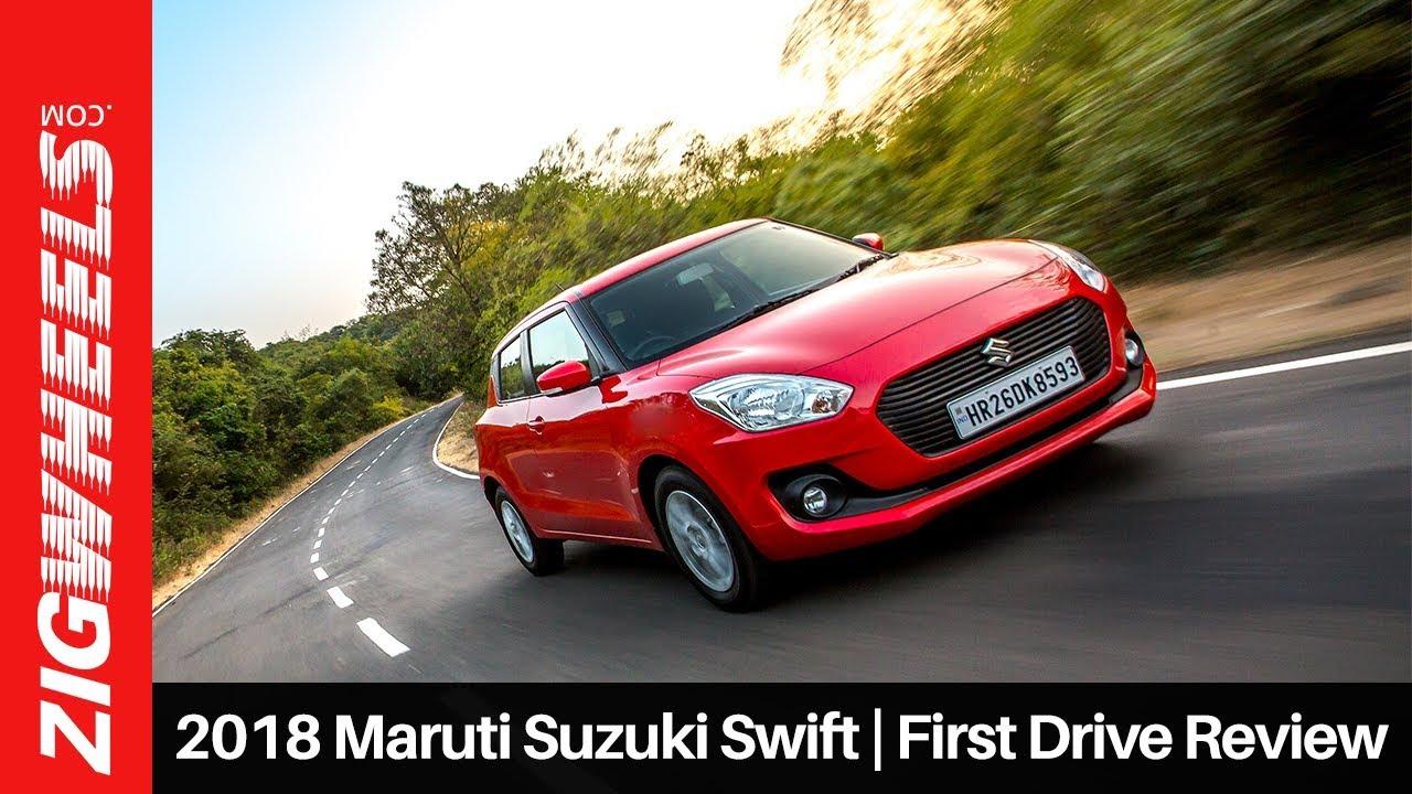 2018 Maruti Suzuki Swift: First Drive Review - ZigWheels