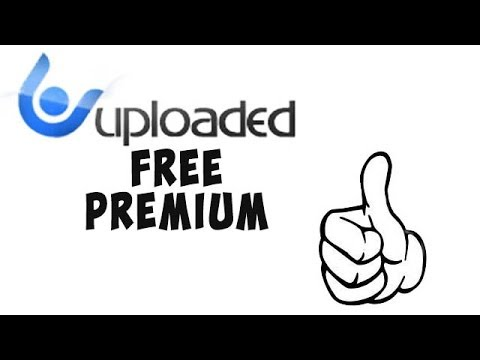 Uploaded to premium account free - The talk wiki