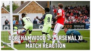 Borehamwood 3-3 Arsenal XI | LIVE Match Reaction | (Frank)