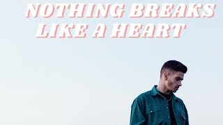 Emilio Amico - Nothing breaks like a heart (Miley Cyrus Cover) Video