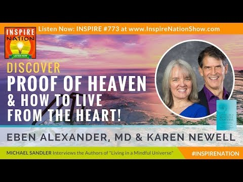 🌟 MIND-BLOWING PROOF OF HEAVEN Interview w/ DR EBEN ALEXANDER & KAREN NEWELL   Living from the Hear