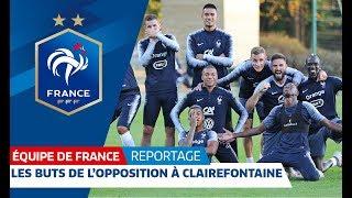 Les buts de l'opposition à Clairefontaine, Equipe de France I FFF 2018 thumbnail