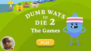 Playing Dumb Ways to die 2