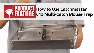 How to Use the Catchmaster Multi-Catch Mouse Trap to Catch Mice
