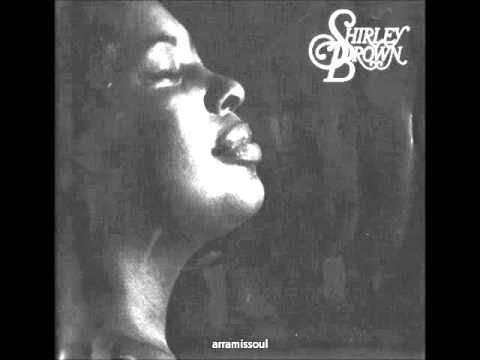 Shirley Brown/ Leave the bridges standing
