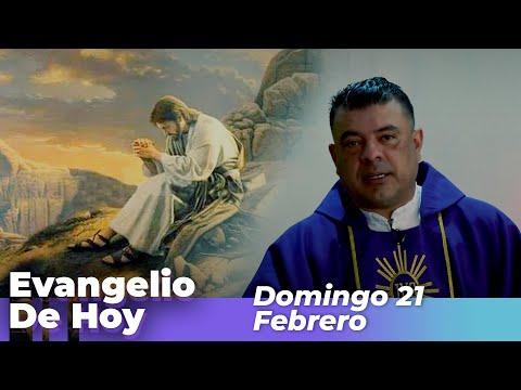 Evangelio De Hoy, Domingo 21 De Febrero De 2021 - Cosmovision