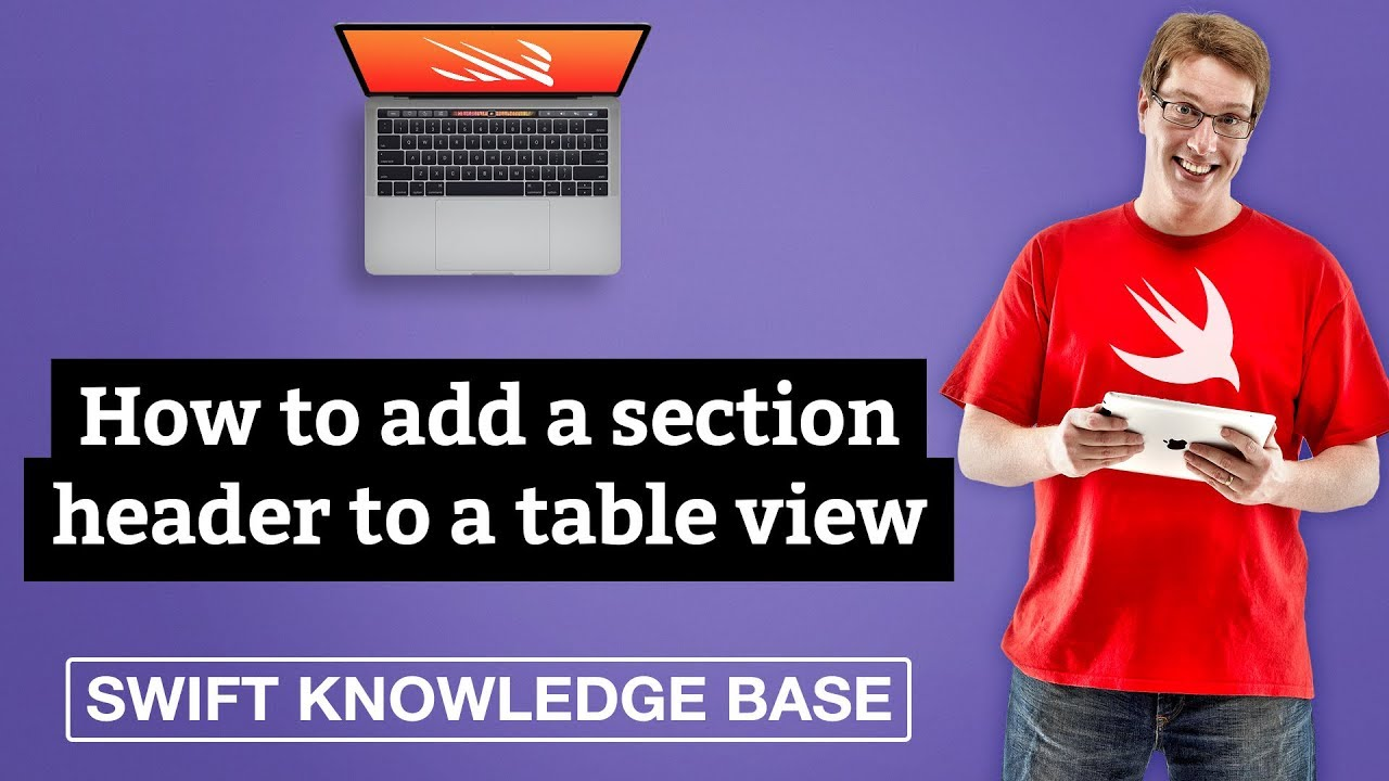How to add a section header to a table view – Swift 5