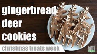 gingerbread deer cookies Something Vegan Christmas Treats Week