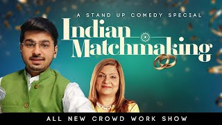 Indian Match Making | Crowd Work by Rajat Chauhan (Last Zoom video)