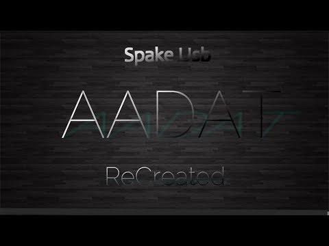 spake-usb---aadat-|-recreated-|-ninja-|-best-love-romantic-songs-|-2019