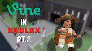 ROBLOX| Vines In ROBLOX Bloxburg (Pt.2) - Bloxburg Roleplay