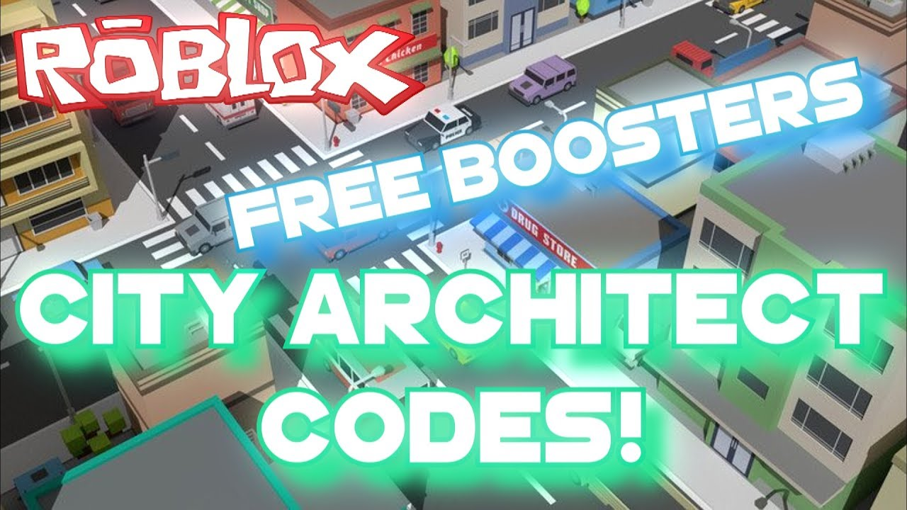 Roblox   City Architect New Codes! UPDATED 16 6 2017! [DESC]