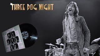 Three Dog Night (1972)