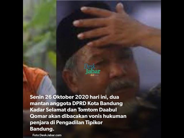 Tiga Terdakwa Korupsi RTH Kota Bandung Divonis Senin Hari ini, Tomtom Paling Berat Tuntutannya