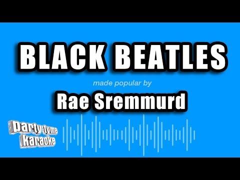Rae Sremmurd Ft. Gucci Mane - Black Beatles (Karaoke Version)