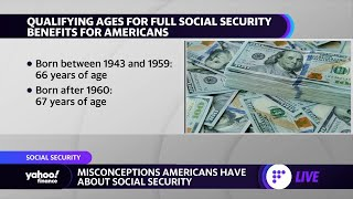 Costly misconceptions Americans have about Social Security