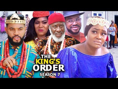 Download THE KING'S ORDER SEASON 7 -(Trending New Movie)Chizzy Alichi 2021 Latest Nigerian New Movie FULL HD