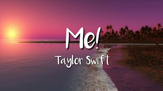 Taylor Swift - Me! (Lyric Video) Video