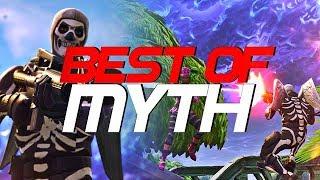 BEST OF MYTH (FORTNITE MONTAGE)