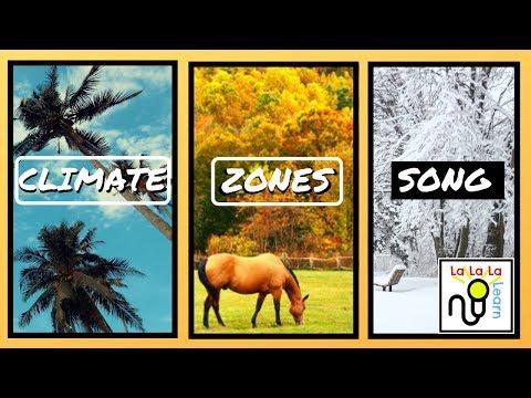 Climate Zones Song (Geography) - La La La Learn
