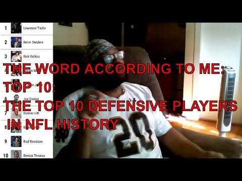 THE WORD ACCORDING TO ME: TOP 10: THE TOP 10 DEFENSIVE PLAYERS IN NFL HISTORY