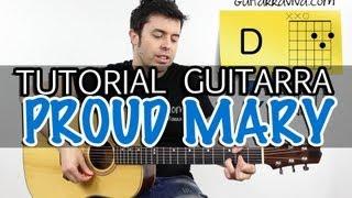 Como tocar Proud Mary en guitarra acústica acordes tutorial de Tina Turner Elvis Presley