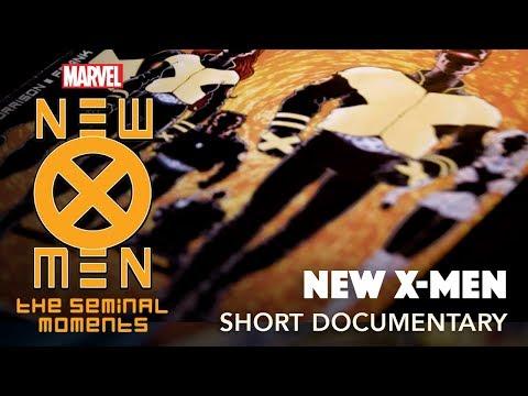 The History of the X-Men: NEW X-MEN | Seminal Moments: Part 4