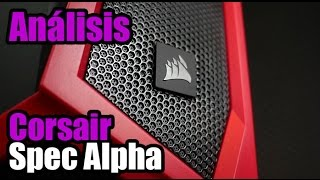 Análisis - Corsair Spec Alpha - Droga Digital