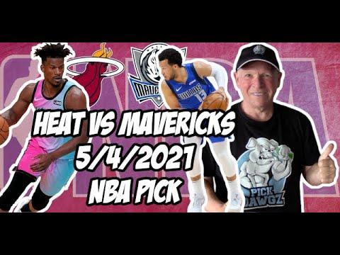 Miami Heat vs Dallas Mavericks 5/4/21 Free NBA Pick and Prediction NBA Betting Tips
