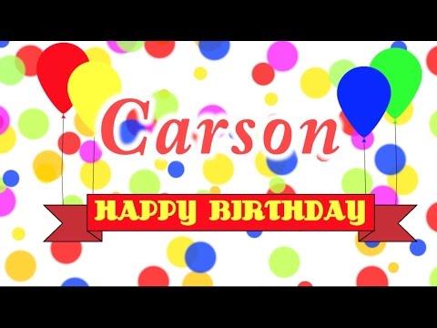 Happy Birthday Carson Song