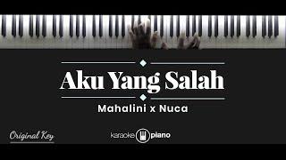 Download Mp3 Aku Yang Salah - Mahalini X Nuca   Karaoke Piano