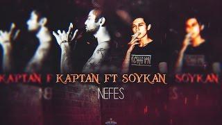 Kaptan & Soykan - Nefes (Official Audio)