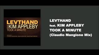 Levthand feat. Kim Appleby - Took A Minute ( Claudio Mangione Club Mix )