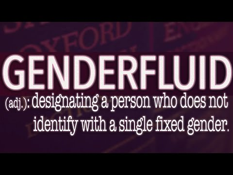 Gender Fluid Enters the Oxford English Dictionary