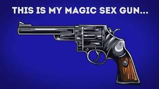 Magic Sex Gun