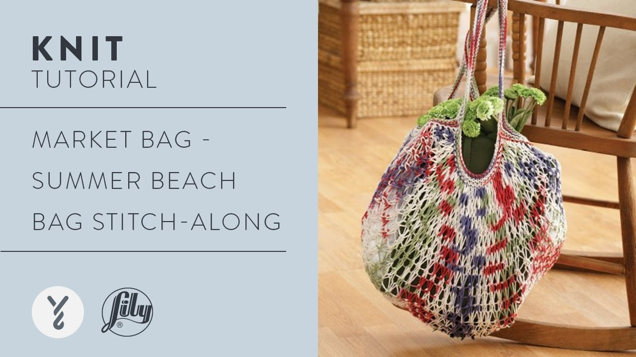 Market Bag - Summer Beach Bag Stitch-Along - YouTube
