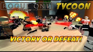 Roblox Star Wars Rogue One Tycoon - Empire Vs Rebels