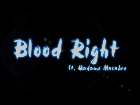Blood Right (Original Song)
