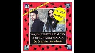 Baixar T99 & Steve Aoki & Alok -  Do It Again  Anasthasia ( Mashup DJ Marques)